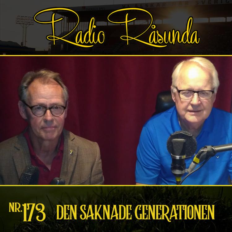 cover art for Radio Råsunda #173 - Den Saknade Generationen