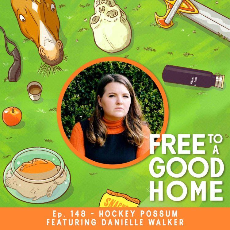 cover art for Ep 148 - Hockey Possum with Danielle Walker