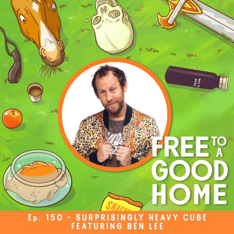 cover art for Ep 150 - Surprisingly Heavy Cube with Ben Lee
