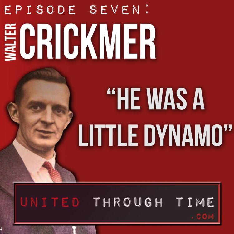 cover art for Part One: Walter Crickmer