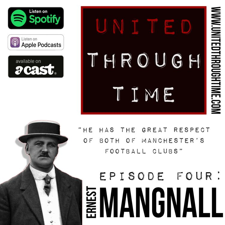 cover art for Part Three: Ernest Mangnall