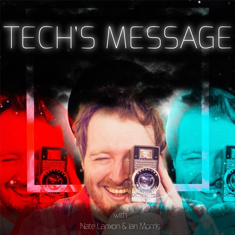 cover art for Tech's Message Episode 245