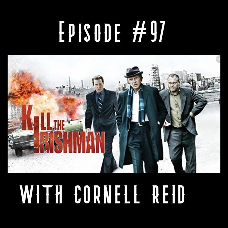 cover art for Kill the Irishman with Cornell Reid