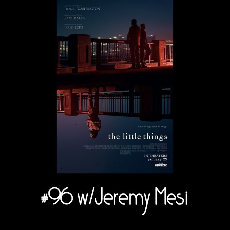 cover art for The Little Things w/Jeremy Mesi