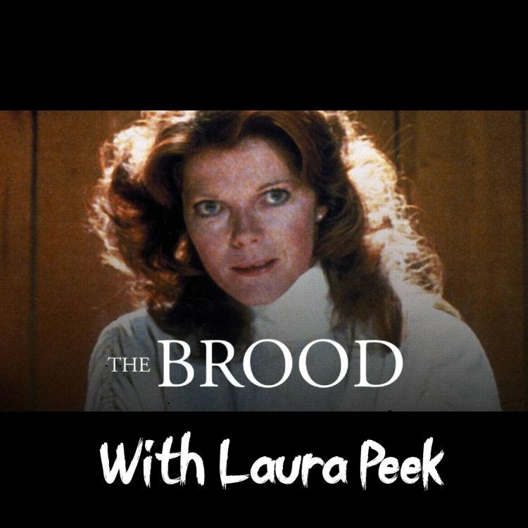 cover art for The Brood w/Laura Peek