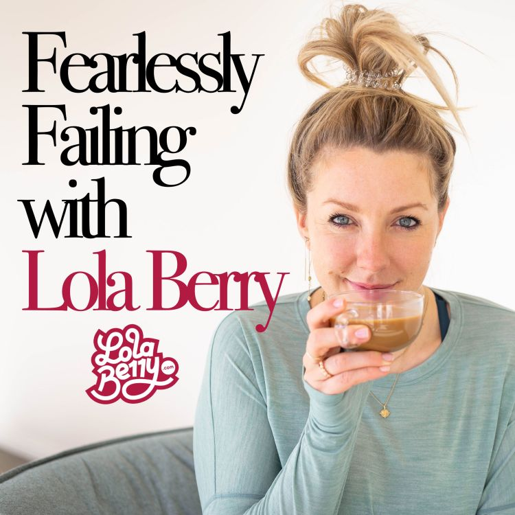 cover art for 119. Fearlessly Failing : Manifesting with Jordanna Levin