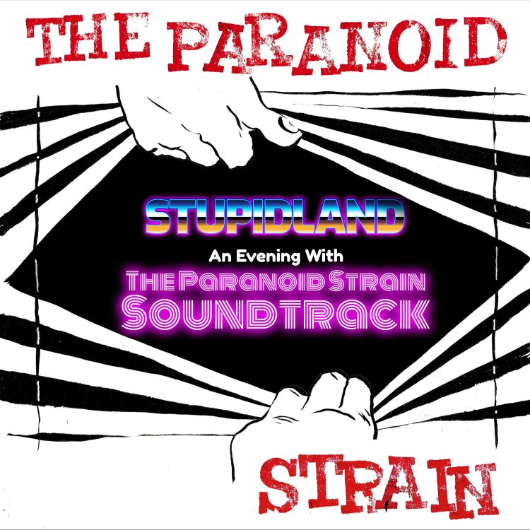 cover art for Stupid Land: An Evening with the Paranoid Strain Soundtrack
