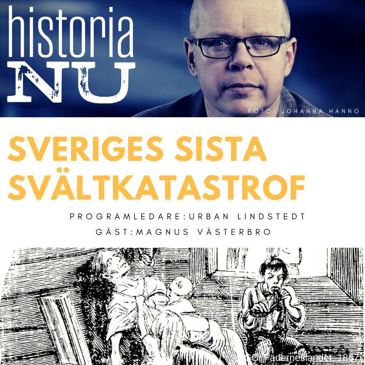 cover art for Sveriges sista svältkatastrof åren 1867-69 (nymixad repris)