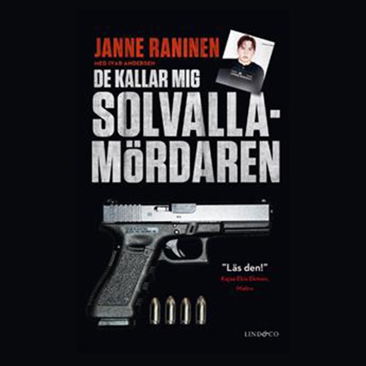 cover art for Dom kallar mig Solvallamördaren Ljudbok Del 8