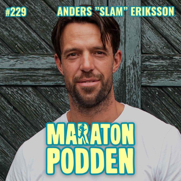 """cover art for #229: Anders """"SLAM"""" Eriksson, f d elitsoldaten lär dig hur du vässar din mentala styrka"""