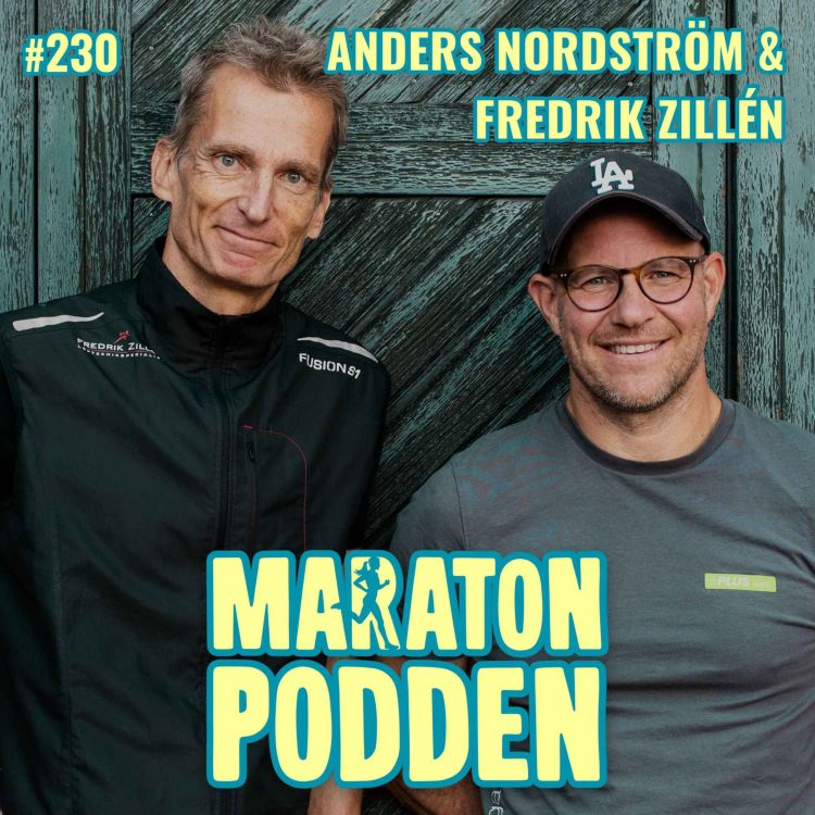 cover art for #230: Anders Nordström & Fredrik Zillén, Sveriges främsta löpargurus möts