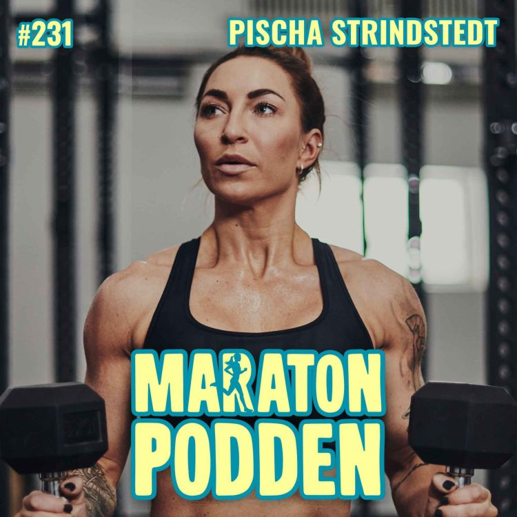cover art for #231: Pischa Strindstedt, Biggest Loser-PT:n om sin löparsatsning