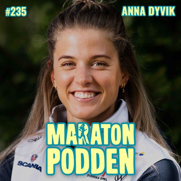 cover art for #235: Anna Dyvik, blev utbränd när hon försökte passa in i längdskidlandslagets mall