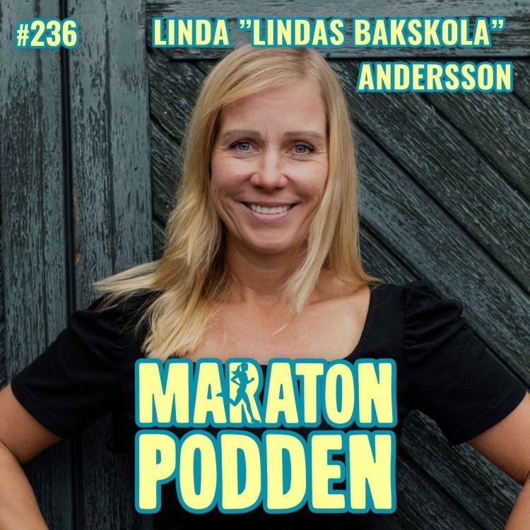 """cover art for #236: Linda """"Lindas Bakskola"""" Andersson, man kommer långt med att springa LUGNT!"""