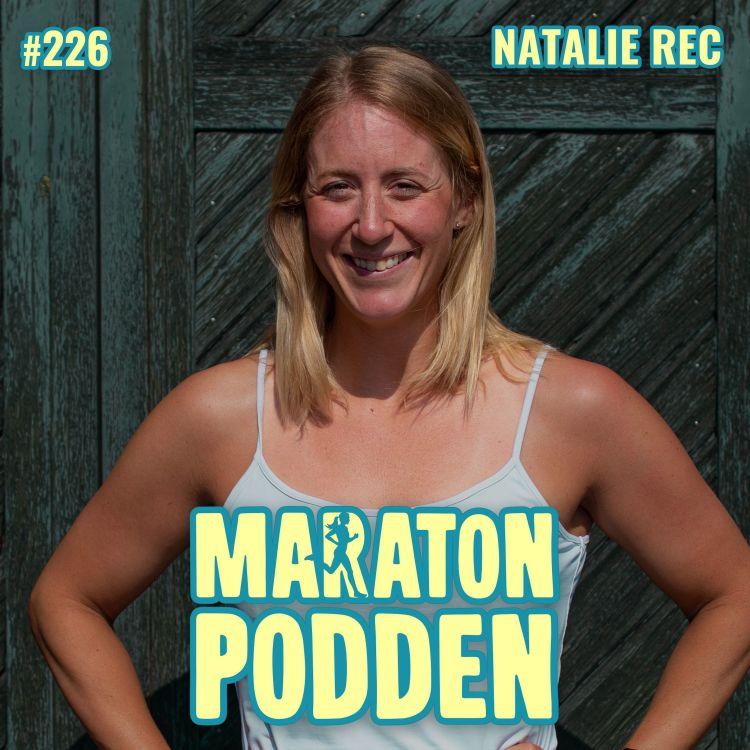 cover art for #226: Natalie Rec, från ständigt bakis partypingla till elittriathlet