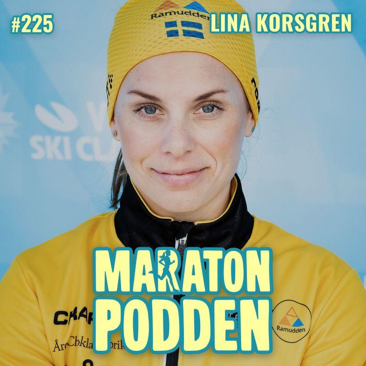 cover art for #225: Lina Korsgren, världens bästa långloppsåkare