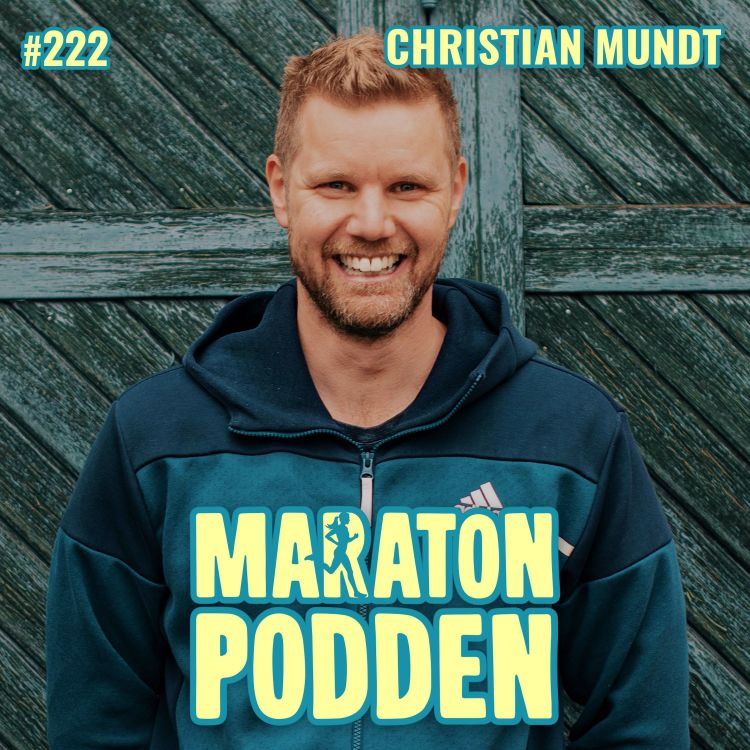 cover art for #222: Christian Mundt, mannen som vet hur du blir riktigt snabb