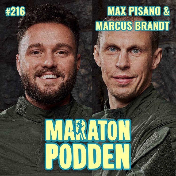 cover art for #216: Max Pisano & Marcus Brandt från Elitstyrkans hemligheter
