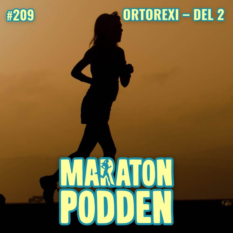 cover art for #209: Ortorexi – besatt av kost och träning, del 2
