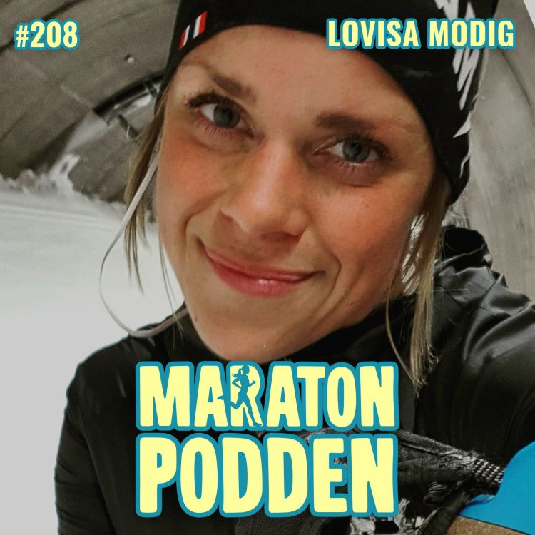 cover art for #208: Lovisa Modig, längdskidlandslaget bröt ner mig helt