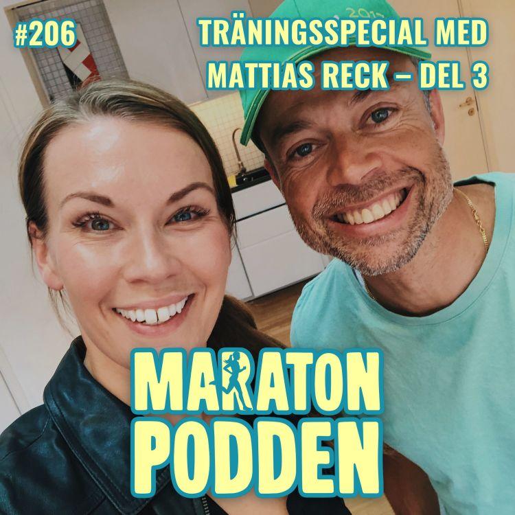 cover art for #206: Träningsspecial med Mattias Reck – del 3!