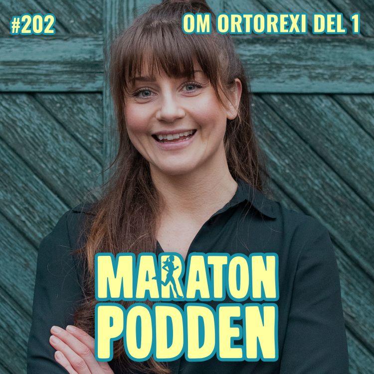cover art for #202: Ortorexi – besatt av kost och träning, del 1