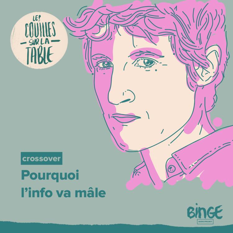 cover art for Pourquoi l'info va mâle