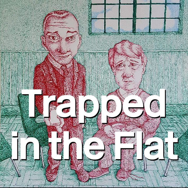 cover art for 04: Trapped in the Flat