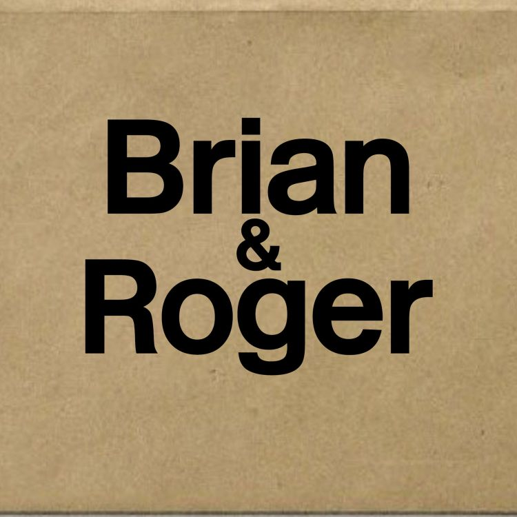cover art for Brian and Roger. Series 1 beginning Friday 19th October 2018