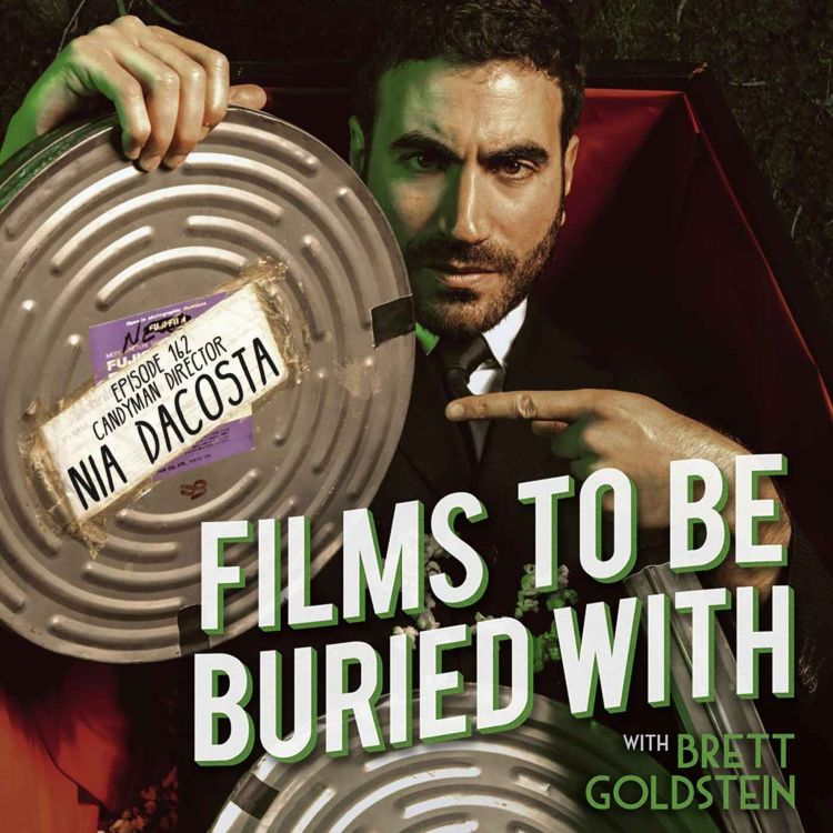 cover art for Nia DaCosta • Films To Be Buried With with Brett Goldstein #162