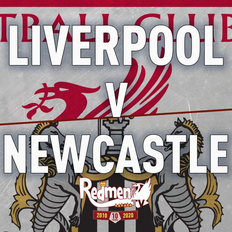 cover art for Liverpool v Newcastle | Uncensored Match Build Up