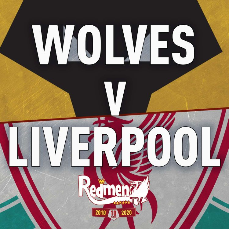 cover art for Wolves v Liverpool   Uncensored Match Build Up