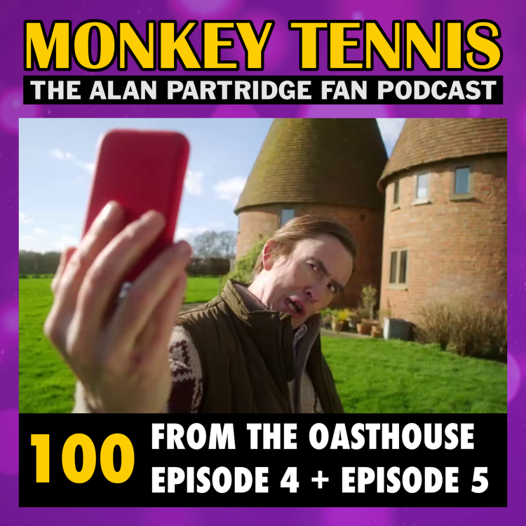 cover art for 100 • From The Oasthouse: Ep 4 + Ep 5