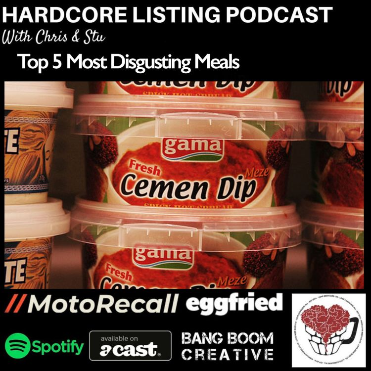cover art for Top 5 Most Disgusting Meals