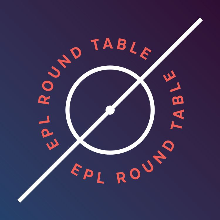 cover art for EPLRT: S07E - Can Chelsea and Leicester Keep Their Top 4 Spots?
