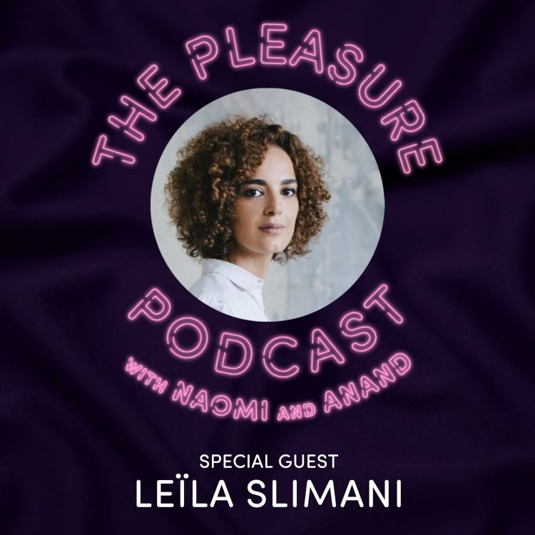 cover art for S3, Ep 4 Leïla Slimani: Sex, Lies and Morocco's fight for feminism
