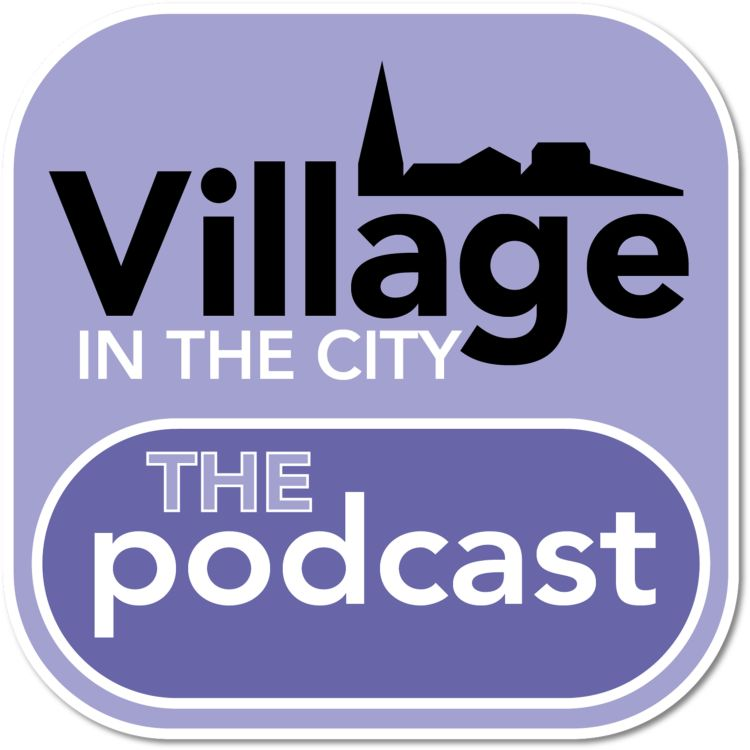 cover art for Episode 1: The Village In The City Manifesto