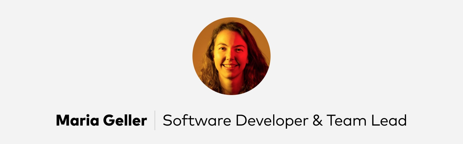 Maria Geller Software Developer at Pitch