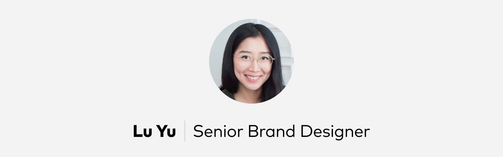 Lu Yu Senior Brand Designer Pitch