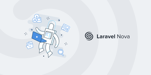 Nova Admin Panel for Laravel PHP – Planet Laravel