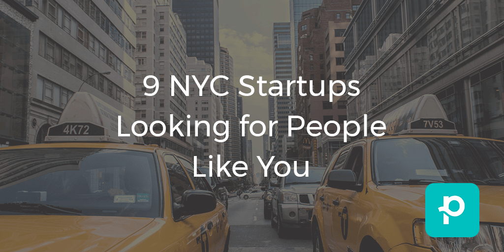 Being in the financial capital of the world means that these NYC startups are looking for top talent