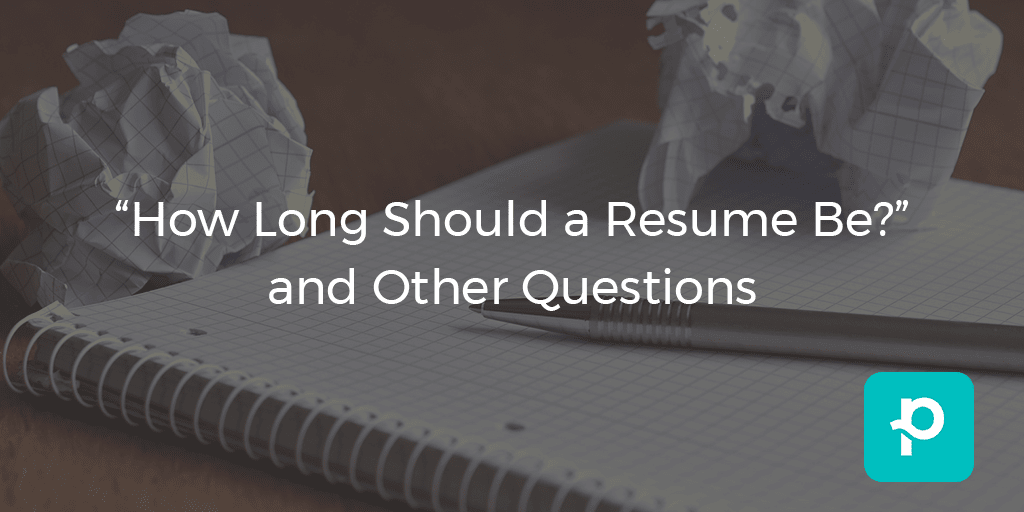 how long should a resume be and other questions the planted blog