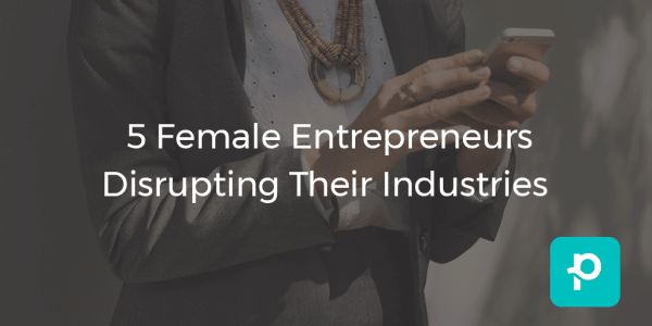 The female entrepreneur is a force to be reckoned with
