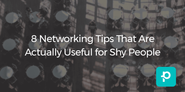 These tips also work for folks who get anxious at networking events