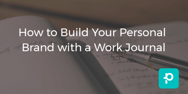 SEO image for How to Build Your Personal Brand with a Work Journal
