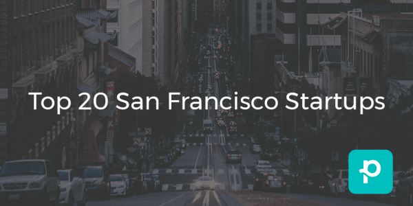 It's not just the business giants that call San Francisco home. Check out these 20 awesome startups.