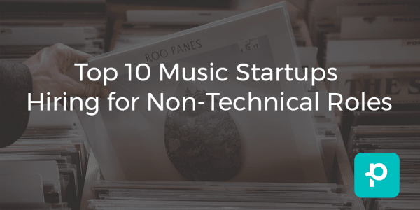 Top 10 Music Startups Hiring for Non-Technical Roles