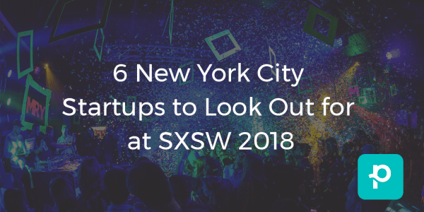 seo image for 6 New York City Startups to Look Out for at SXSW 2018