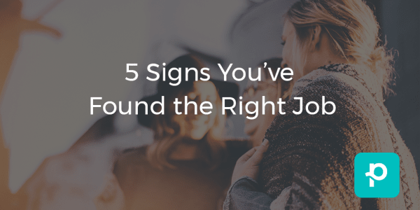 seo image for 5 Signs You've Found the Right Job