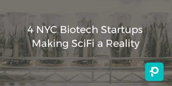 seo images for 4 NYC Biotech Startups Making SciFi a Reality